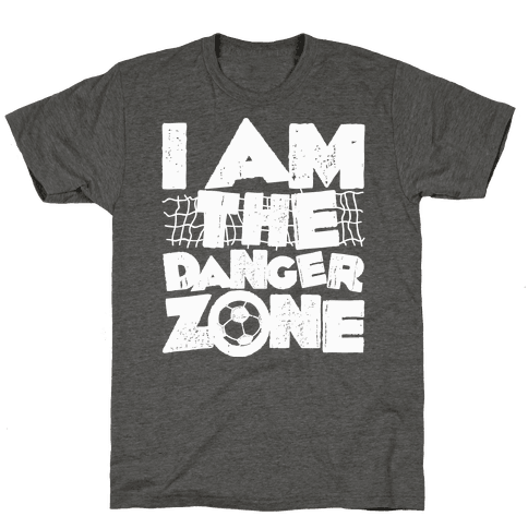 I AM The Danger Zone