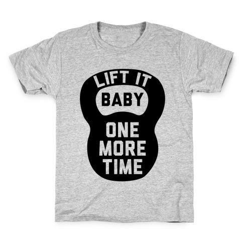 Lift It Baby Kids T-Shirt