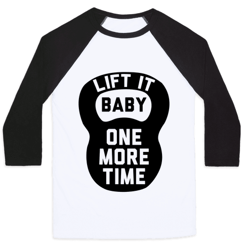 Lift It Baby Baseball Tee