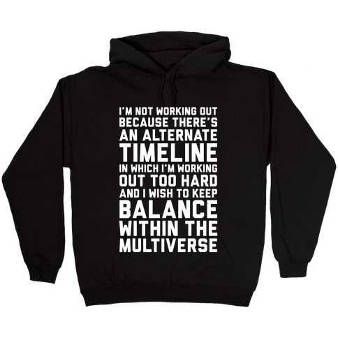 I Don't Work Out Hooded Sweatshirt