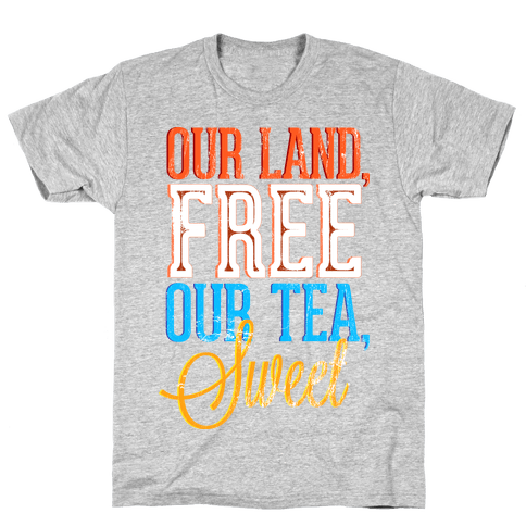 Free Land and Sweet Tea