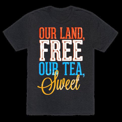 Free Land and Sweet Tea