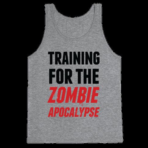 Training for the Zombie Apocalypse Tank Top
