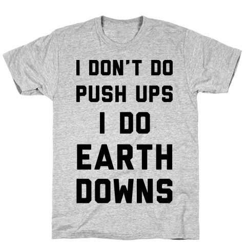 Earth Downs Mens T-Shirt
