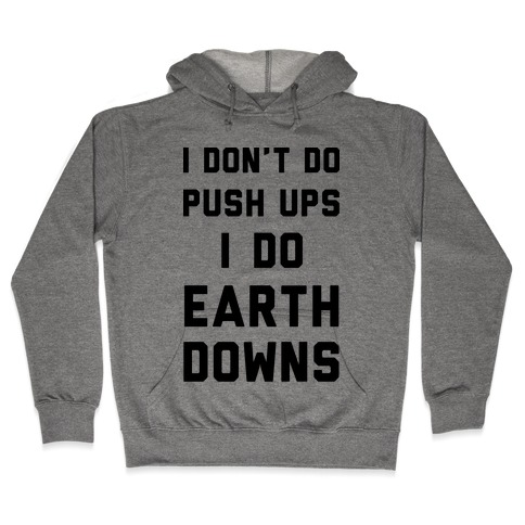 Earth Downs Hooded Sweatshirt
