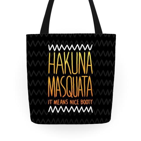 Hakuna Masquata Tote