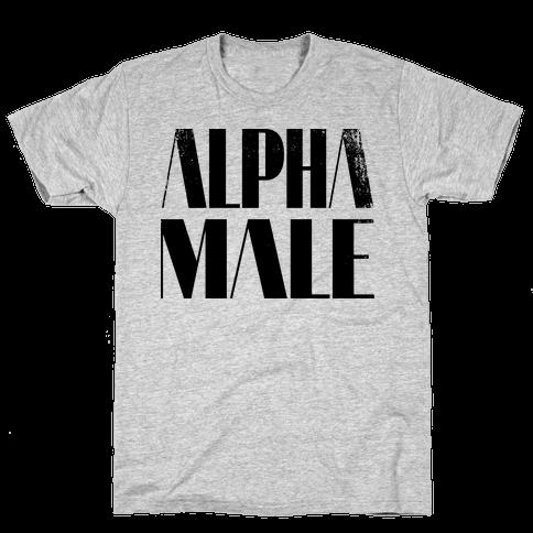 Alpha Male Mens T-Shirt
