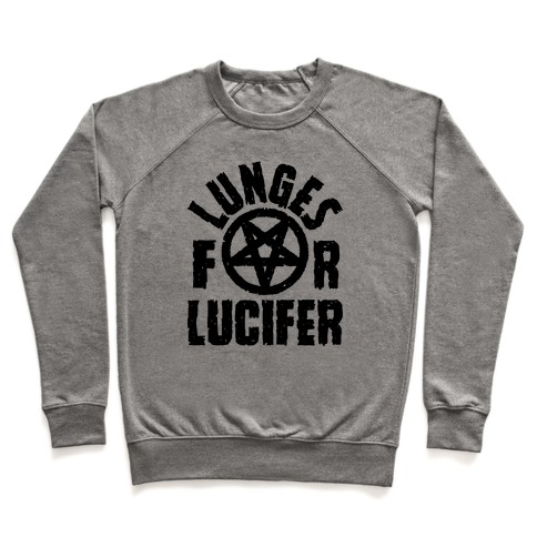 Lunges For Lucifer Pullover
