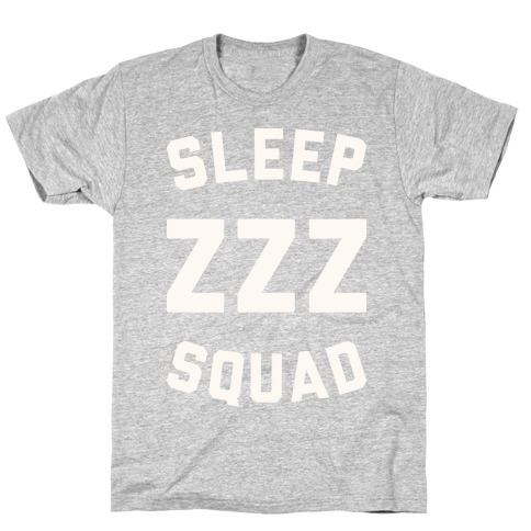 Sleep ZZZ Squad T-Shirt