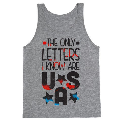 The Only Letters Are USA Tank Top