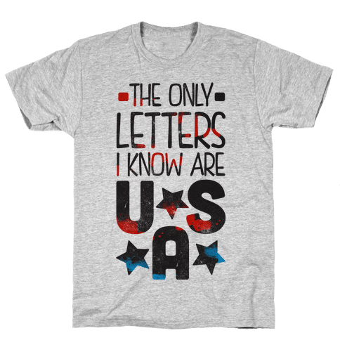 The Only Letters Are USA Mens T-Shirt
