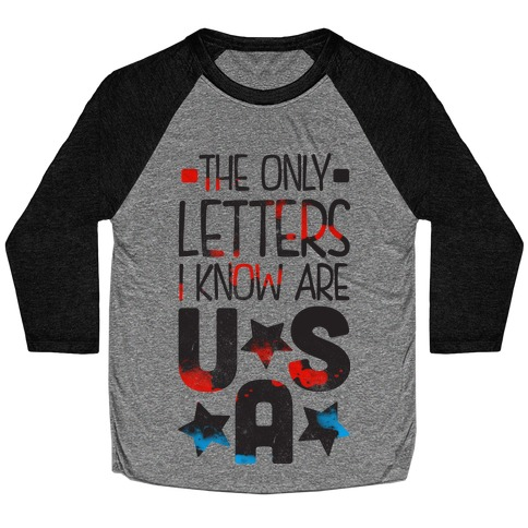 The Only Letters Are USA Baseball Tee