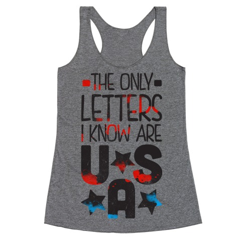 The Only Letters Are USA Racerback Tank Top