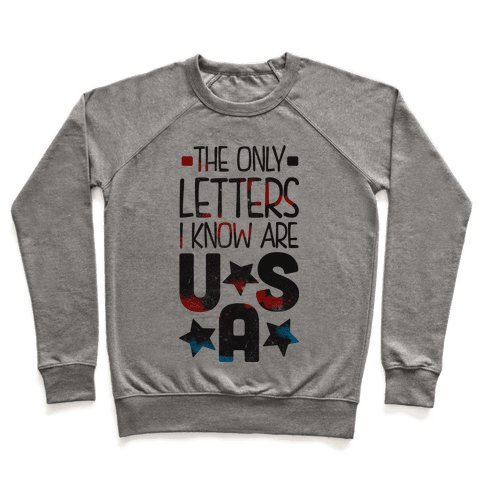 The Only Letters Are USA Pullover