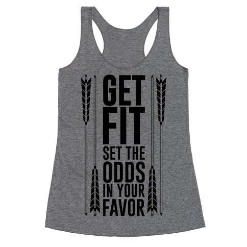 Get Fit Set The Odds In Your Favor Racerback Tank Top