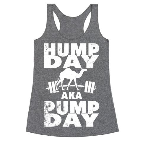 Hump Day AKA Pump Day Racerback Tank Top