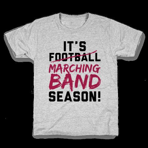 It's Marching Band Season Kids T-Shirt