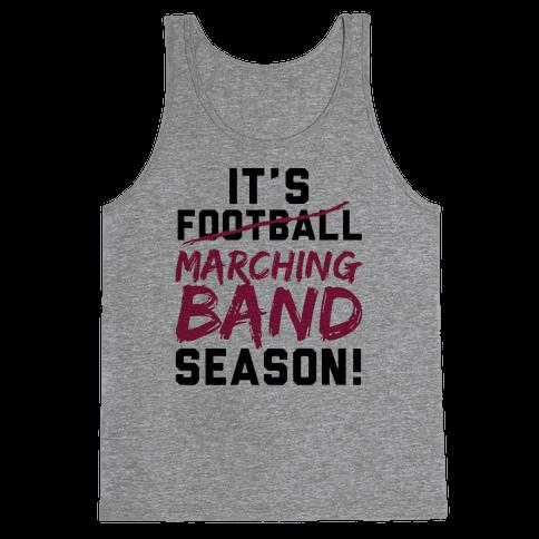 It's Marching Band Season Tank Top