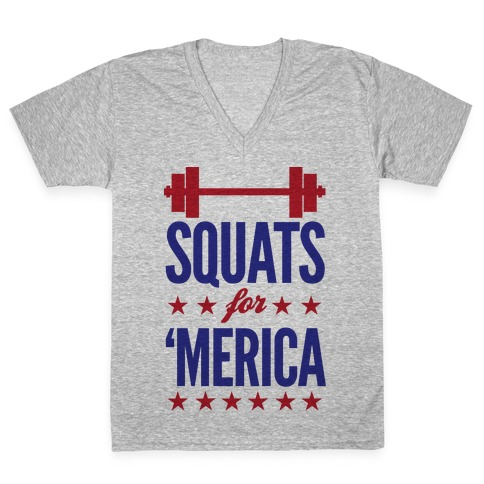 "Squats For ""Merica V-Neck Tee Shirt"