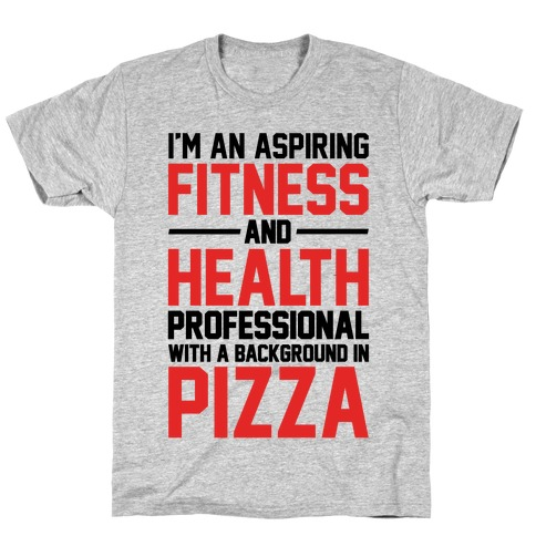 Professional Pizza Trainer T-Shirt