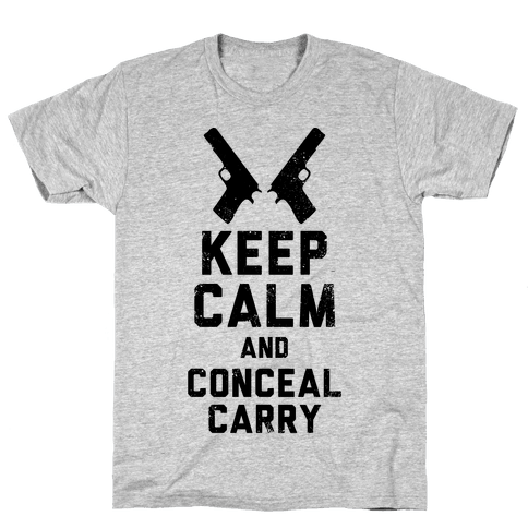 Keep Calm and Conceal Carry (Political) Mens T-Shirt