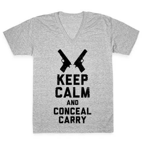 Keep Calm and Conceal Carry (Political) V-Neck Tee Shirt