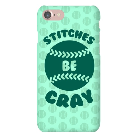 Stitches Be Cray Phone Case