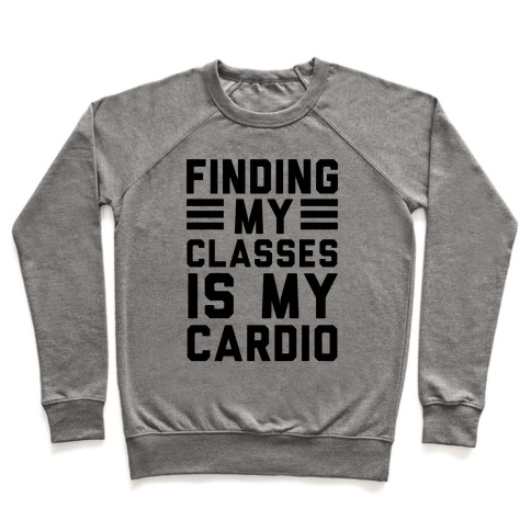 Finding My Classes Is My Cardio Pullover