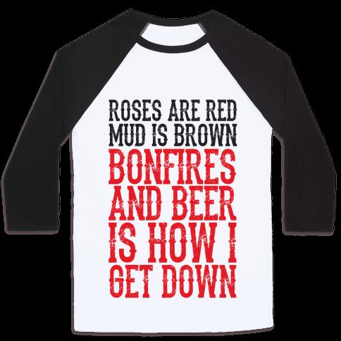 Bonfires And Beer Baseball Tee
