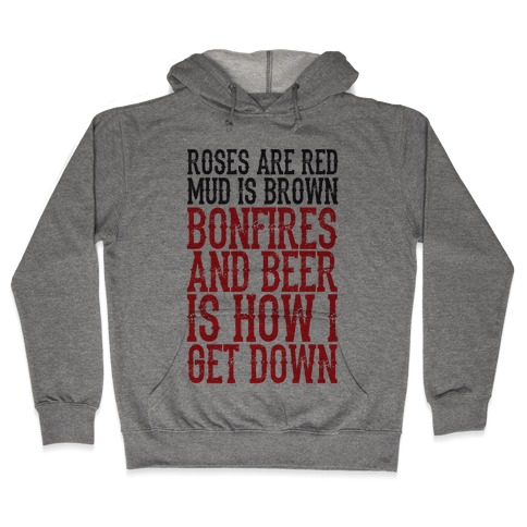Bonfires And Beer Hooded Sweatshirt