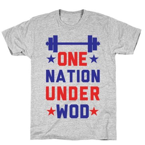 One Nation Under WOD T-Shirt