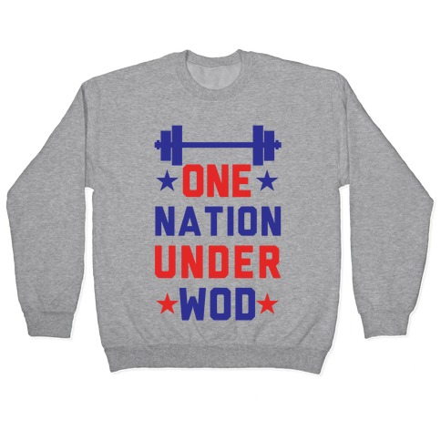 One Nation Under WOD Pullover