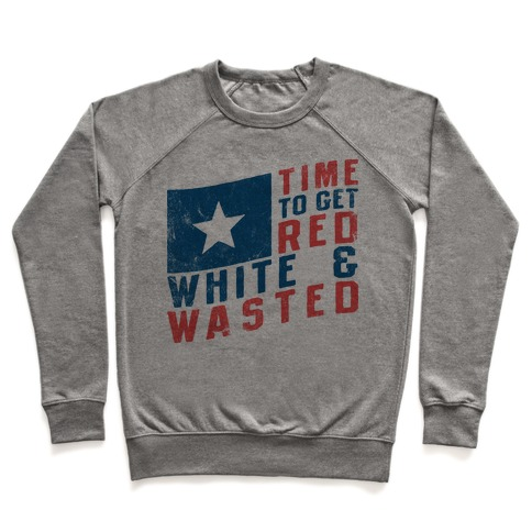Red, White, And Wasted Pullover