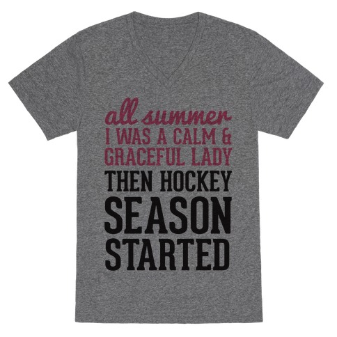 ...Then Hockey Season Started V-Neck Tee Shirt