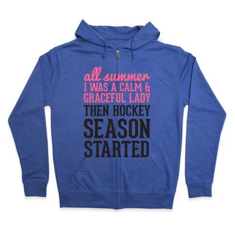 ...Then Hockey Season Started Zip Hoodie