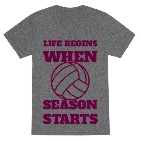 Life Begins When Volleyball Season Begins V-Neck Tee Shirt
