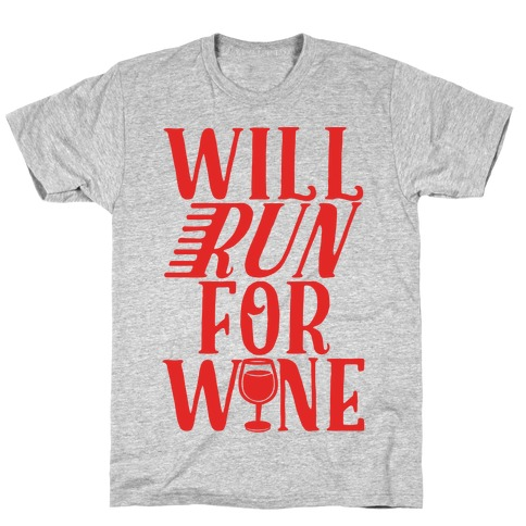 Will Run For Wine Mens T-Shirt