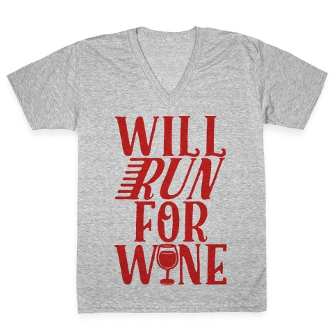 Will Run For Wine V-Neck Tee Shirt