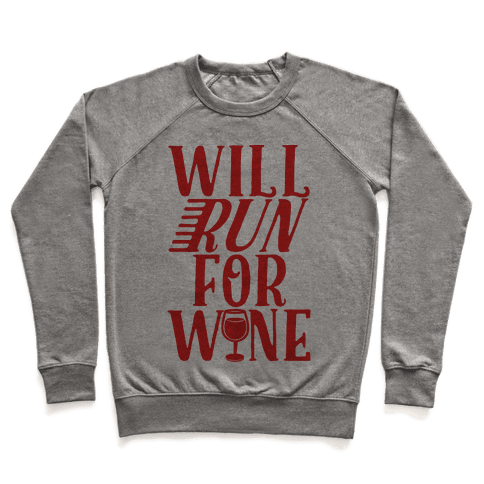 Will Run For Wine Pullover
