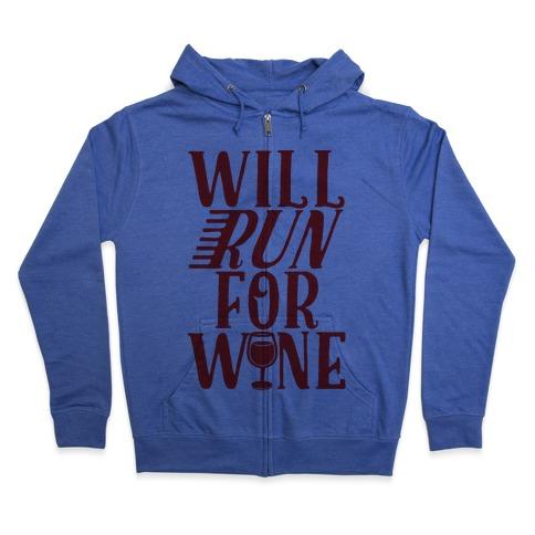 Will Run For Wine Zip Hoodie
