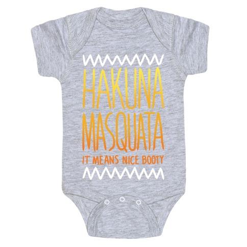 Hakuna Masquata Baby Onesy