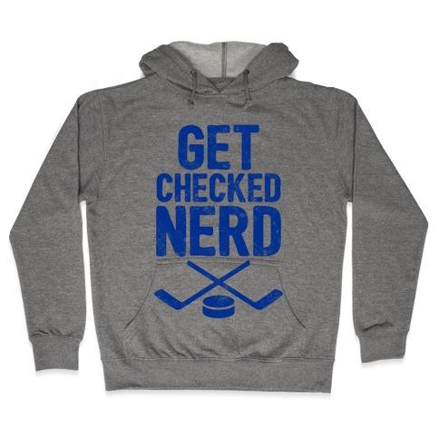 Get Checked Nerd Hooded Sweatshirt