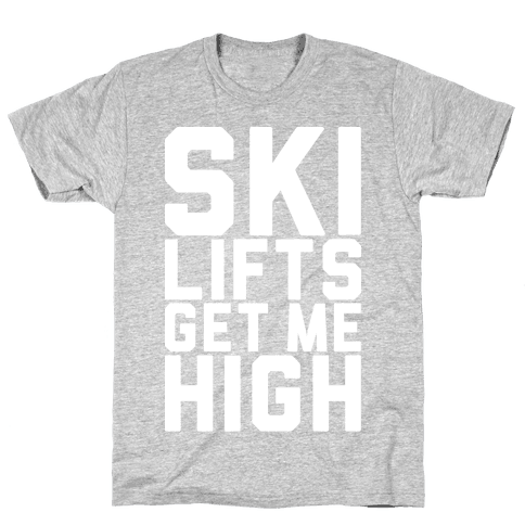 Ski Lifts Get Me High