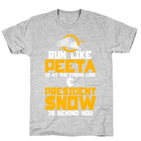 Run Like Peeta Is At The Finish Line T-Shirt