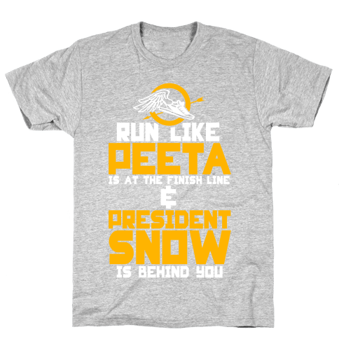 Run Like Peeta Is At The Finish Line Mens T-Shirt