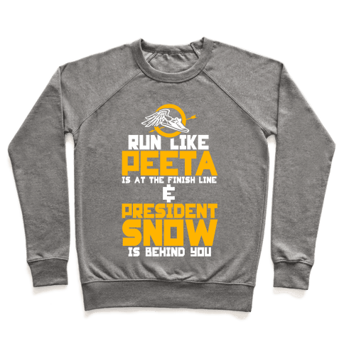 Run Like Peeta Is At The Finish Line Pullover