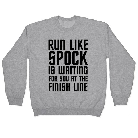 Run Like Spock Pullover
