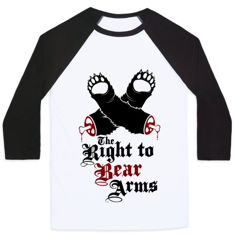 Right To Bear Arms (Political) Baseball Tee