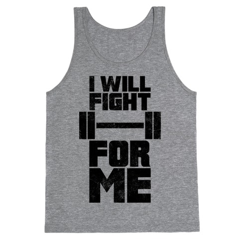 I Will Fight For Me (Vintage) Tank Top