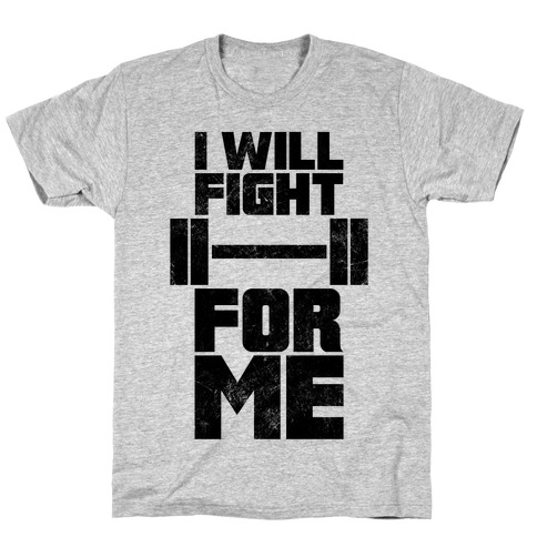 I Will Fight For Me (Vintage) T-Shirt